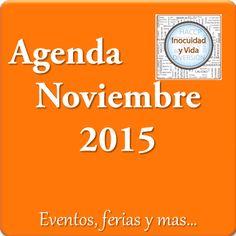 Termina Octubre, sabes que vas a hacer en Noviembre? consulta nuestra Agenda de Noviembre http://www.inocuidadyvida.com/#!noviembre-2015/ch7o