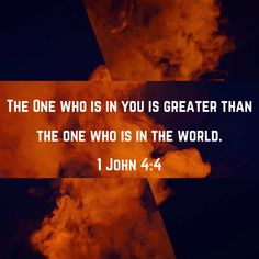 1 John You are from God, little children, and you have conquered them, because the One who is in you is greater than the one who is in the world. Encouraging Bible Verses, Favorite Bible Verses, Scripture Verses, Bible Verses Quotes, Bible Scriptures, Faith Quotes, In God We Trust, Faith In God, God Loves Me