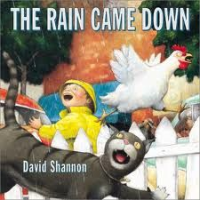 {The Rain Came Down by David Shannon} When our girls were toddlers the David board books were always their favorites. I love Shannon's watercolor style. I am excited to check this one out and do some of the activities that Not Just Cute explaines below. David Shannon, Cloud In A Jar, Cause And Effect, Day Book, Reading Strategies, Literacy Strategies, Comprehension Strategies, Reading Skills, Literacy Centers