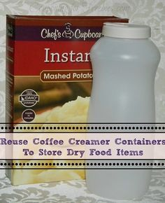 Reuse Coffee Creamer Containers To Store Dry Food Items In Your Pantry - http://couponingforfreebies.com/reuse-coffee-creamer-containers/