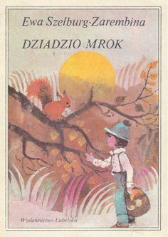 Illustration by Zbigniew Rychlicki; Author: Ewa Szelburg-Zarembina; Title: Dziadzio Mrok
