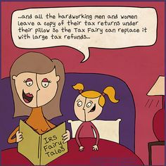 Tax humor and jokes in this tax cartoon about reading bedtime tales about the Tax Fairy and the IRS from Unearthed Comics. Taxes Humor, Accounting Humor, Funny Quotes, Funny Memes, Hilarious, Office Memes, Tax Refund, Work Humor, Humor