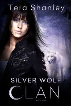 Silver Wolf Clan  by Tera Shanley  Series: Silver Wolf Clan #1  Also in this series: Black Wolf's Revenge  Publisher: Kensington  on August 4, 2014  Genres: Paranormal Romance
