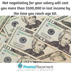 Not negotiating for your salary will cost you more than $500,000 in lost income by the time you reach age 60.