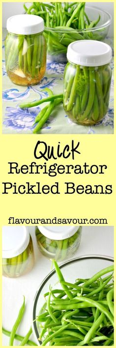 Quick Refrigerator Pickled Beans. If you've never made pickles before, here's an easy way to get started. These are great for snacking, as a side dish, or as a stir stick for your drink! |www.flavourandsavour.com