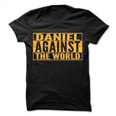 DANIEL Against The World - Cool Shirt ! - #teens #t shirt designs. PURCHASE NOW => https://www.sunfrog.com/Outdoor/DANIEL-Against-The-World--Cool-Shirt-.html?id=60505