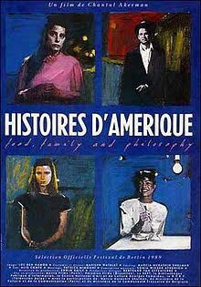American stories (Histoirs D'Amerique) film directed by Chantal Akerman. Shot in NYC in 1988.  I made a short (spoken role) appearance - along with 8 of my clients: Judith Malina, Isha Manna Beck, George Bartenieff, Sharon Diskin, Eszter Balint, Stefan Balint, Roy Nathanson. - Extra kudos to co-producer/casting director Marcia Shulman.