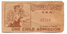 9. Dogpatch TicketThe popularity of the 'Lil' Abner' comic strip led to the creation of Dogpatch USA theme park, located between the cities of Harrison and Jasper. The park's popularity was at its peak throughout the 1970s.