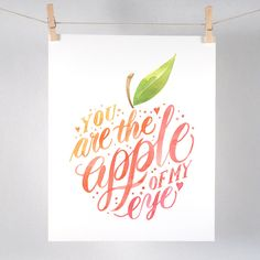 You Are the Apple of My Eye - Art Print