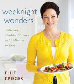 Weeknight Wonders: Delicious, Healthy Dinners in 30 Minutes or Less by Ellie Krieger.