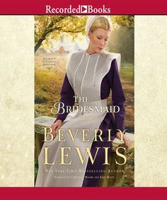 The Bridesmaid | Beverly Lewis