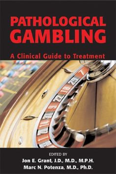 Pathological Gambling: A Clinical Guide to Treatment « Library User Group
