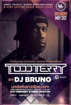 Todd Terry in Boston - May 31, 2014 at Underbar w/ Tom Mello - Kingsize - DJ Bruno -