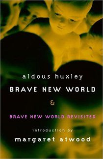 predictions of the future seen in brave new world by aldous huxley The world in aldous huxley's brave new world has one goal: technological  progress  through these scholastic perspectives it can be seen that the novel  is a  huxley's work is a prediction for the future that hits all-too close to the bone.
