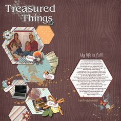 Treasured Things  Credits:   Kit Used:  Monthly Mix:  Dream Big, GingerScraps designers Note: I also used Photoshop Element to create the shapes in this layout. Fonts Used:  Caneletter Sans Thin Personal, Tekton Pro and Comic Sans M;   Available at:   Ginger Scraps - http://store.gingerscraps.net/Monthly-Mix-Dream-Big.html