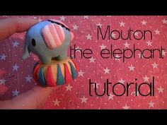 Mouton Elephant sentimental circus polymer clay tutorial