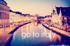 a teenagers bucket list tumblr | The Teen's Bucket List | Go to Italy. | We Heart It