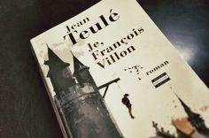 Je, François Villon de Jean Teulé en livre de poche bien sûr Une vraie découverte (pas l'auteur mais Villon)