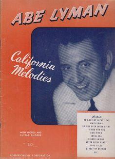 ABE Lyman California Melodies 16 Songs Piano Sheet Music Words Guitar Chords | eBay