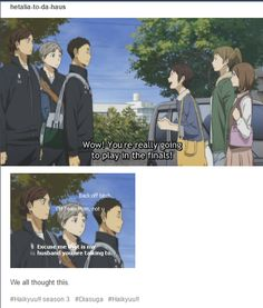 "THIS!!! I will not lie. I thought this XD<<I UNDENIABLY THOUGHT THIS TOO I WAS LIKE ""Oh you bitch back away. DO NoT FiRSt NAmE HiM! Don'T YOu FuCKiNg DaRE- Oh My GOsH SuGA TRUST DAICHI TO PLAY DENSE HE LOVES YOU MORE AND HONESTLY WE ALL THOUGHT ""WRECK HER HOPES DAICHI"" AS SUGA PUSHED ASAHI AWAY EVEN THOUGH YUI IS A GOOD ENOUGH CHARACTER"