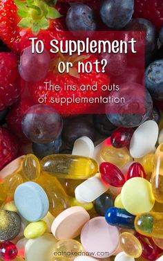 To supplement or not? The ins and outs of dietary supplementation - Eat Naked Kitchen Health And Nutrition, Health And Wellness, Green Living Tips, Healthy Eyes, Foods With Gluten, Health Articles, Natural Health, Real Food Recipes, Natural Remedies