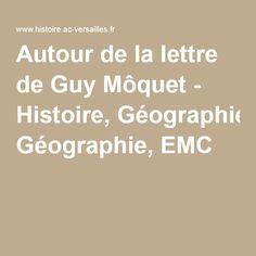 Autour de la lettre de Guy Môquet - Histoire, Géographie, EMC