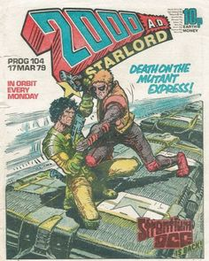 Strontium Dog, mutant bounty hunter, has some issues on top of a speeding train. in this issue of Comic Book Artists, Comic Books Art, Judge Dread, 2000ad Comic, Graphic Novel Art, Sci Fi Comics, Books For Boys, Ad Art, Star Lord