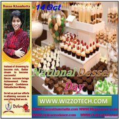 NATIONAL DESSERT DAY Desserts can be from a list of many things including cakes cookies jello pastries ice cream pies pudding candy fruit and etc.. #RuzanKhambatta #Day #specialcelebration #PoliceHEART1091 #PoliceHEART #Entrepreneur #Celebrate #WorldDay #National #NationalDay #InternationalDay #International #UN #US #SpecialDay #India #NATIONALDESSERTDAY