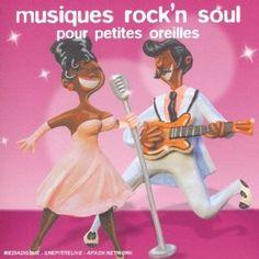 Musiques Rock'N Soul Pour Petites Oreilles: Compilation, Sam and Dave: Amazon.fr