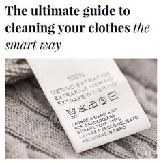 Time to clean smart - check out The ultimate guide to cleaning your clothes the smart way. http://experthometips.com/2015/05/08/the-ultimate-guide-to-cleaning-your-clothes-the-smart-way/