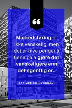 Oppdag den enkle 3-stegs metoden for å selge uten å snakke med noen. Les boken som viser deg norske eksempler og hjelper deg få det til i din bedrift. Millionaire Quotes, Social Marketing, My Man, Animal Drawings, Beautiful Images, Business Tips, Gemini, Qoutes, Meant To Be