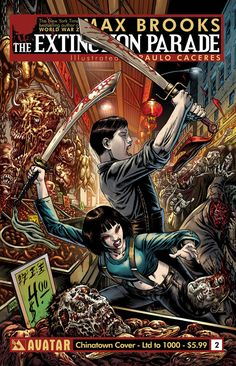 Extinction Parade #2 (Chinatown Cover - Limited 1000) #AvatarPress #ExtinctionParade (Cover Artist: Raulo Caceres) Release Date: 1/1/2014