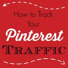 So you've created a gorgeous post that you know will generate pins, but how do you track your Pinterest traffic