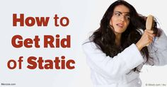 Dry winter air increases the likelihood you'll experience static cling, but these strategies will help reduce the static without using toxic products.
