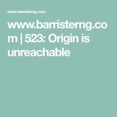 www.barristerng.com | 523: Origin is unreachable Estate Law, Politics, San, The Originals, Blog, Blogging
