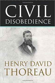 14 Civil Disobedience Ideas Civil Disobedience Civil Rights Movement Henry David Thoreau