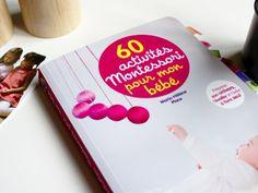 60 Activités Montessori pour mon bébé