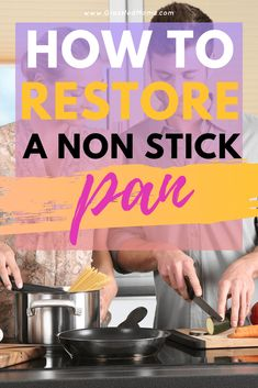 How to Restore a Non Stick Pan - Grassfed Mama