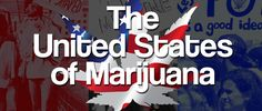 There are four states that have legalized marijuana (Alaska, Colorado, Oregon and Washington), 16 more with decriminalization laws and 39 with medical-marijuana laws.