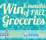 Win 6 Months Of Free Groceries From SavingStar And CafeMom