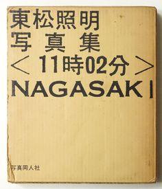 <11時02分> Nagasaki | 東松照明