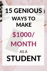 here are 15 ideas how to make $1000/month as a student! Perfect ways to make money for college students as side hustles. These are genius and creative ideas how to make money online and start an own business as a student #makemoney #sidehustles #studentjobs