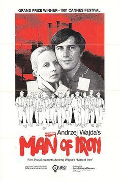 Poster for MAN OF IRON / Człowiek z żelaza (Andrzej Wajda, Poland, 1981)    Designer: Rafal Olbinski
