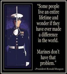 "Quotes from the ""Great Communicator"" Ronald Reagan. Thank you marines and all military for all that you do!"