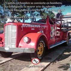"""""""Cuando un hombre se convierte en bombero ha conseguido su mayor acto de…"""