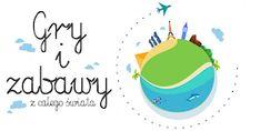 Worek pełen pomysłów! Blog dla nauczycieli i rodziców   Pomoce dydaktyczne   Terapia pedagogiczna: Gry i zabawy z całego świata Kids And Parenting, Kids Playing, Cali, Alphabet, Kindergarten, Preschool, I Am Awesome, Teacher, Education