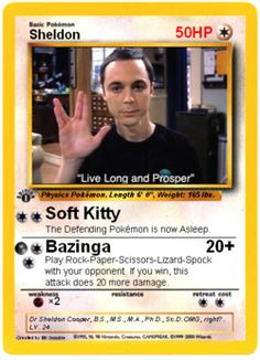 Sheldon Pokemon card. Although I feel that Sheldon would be more of a Magick fan than Pokemon...
