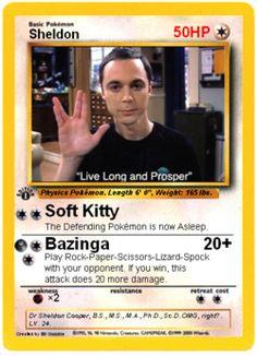 Sheldon Pokemon card. Although I feel that Sheldon would be more of a Magick fan than Pokemon...