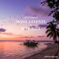 Upcoming Manila Events in July 2019 July Events, Rainy Season, Upcoming Events, Manila, Philippines, Seasons, Movies, Movie Posters, Films