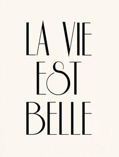 La Vie Est Belle -- tattoo ?? <3 so unique. Life is beautiful